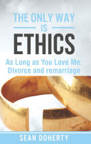 The Only Way is Ethics: As Long as you Love Me