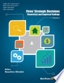 Firms  Strategic Decisions Theoretical and Empirical Findings