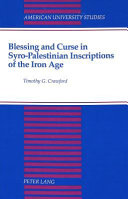 Blessing and Curse in Syro Palestinian Inscriptions of the Iron Age