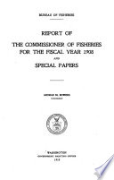 Report of the Commissioner of Fisheries to the Secretary of Commerce and Labor for the Fiscal Year Ended