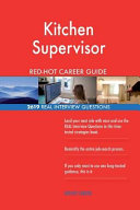 Kitchen Supervisor Red Hot Career Guide  2619 Real Interview Questions