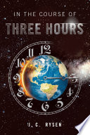 In the Course of Three Hours Book PDF