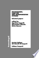 Environment, land use and transportation systems. Selected papers