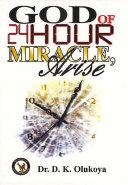 God of 24 Hour Miracles, Arise Pdf/ePub eBook