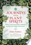 Journeys with Plant Spirits