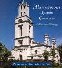 Hawksmoor s London Churches
