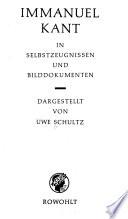 Immanuel Kant in Selbstzeugnissen und Bilddokumenten