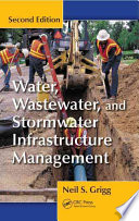 Water Wastewater And Stormwater Infrastructure Management Second Edition