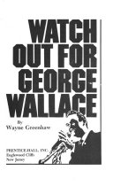 Watch Out for George Wallace