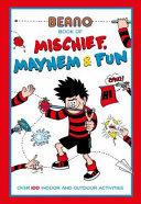 Beano Book of Mischief  Mayhem and Fun