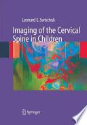 Imaging of the Cervical Spine in Children Book