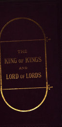 The King of kings and Lord of lords