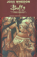 Buffy the Vampire Slayer Legacy Edition Book One