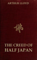 The Creed of Half Japan (Annotated Edition)