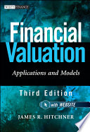 """""""Financial Valuation: Applications and Models"""" by James R. Hitchner"""