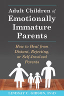 Adult Children of Emotionally Immature Parents Pdf/ePub eBook