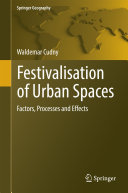 Pdf Festivalisation of Urban Spaces