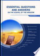 Essential Questions and Answers on the Gospel of the Kingdom  Selections II  Book