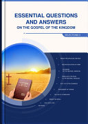 Essential Questions and Answers on the Gospel of the Kingdom  Selections II