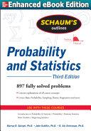 Schaums Outline of Probability and Statistics 3/E (ENHANCED EBOOK)