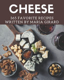 365 Favorite Cheese Recipes