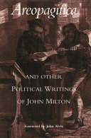 Areopagitica, and Other Political Writings of John Milton