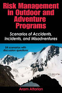 Risk Management in Outdoor and Adventure Programs