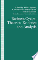 Business Cycles  Theories  Evidence and Analysis Book