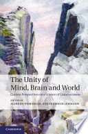 The Unity of Mind  Brain and World Book