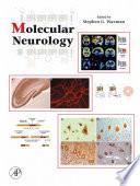"""Molecular Neurology"" by Stephen Waxman"