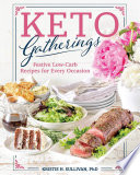 """Keto Gatherings"" by Kristie Sullivan"