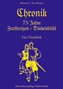 Chronik 75 Jahre Zunftreigen Dinkelsbühl: ein Überblick