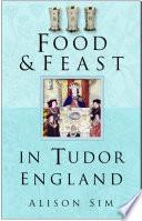 Food   Feast in Tudor England