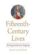 Fifteenth Century Lives