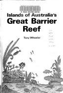Islands of Australia s Great Barrier Reef