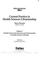 Health Sciences Environment And Librarianship In Health Sciences Libraries