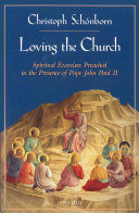 Loving the Church: Spiritual Exercises Preached in the ...