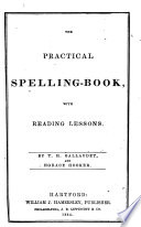 The Practical Spelling book  with Reading Lessons