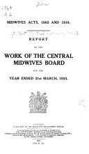 Report on the Work of the Central Midwives Board     Book