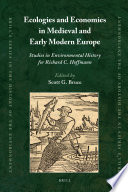 Ecologies and Economies in Medieval and Early Modern Europe Book PDF