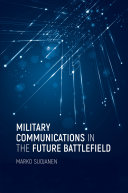 Military Communications in the Future Battlefield