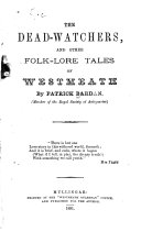 The Dead watchers  and Other Folk lore Tales of Westmeath