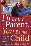 I'll Be The Parent, You Be The Child
