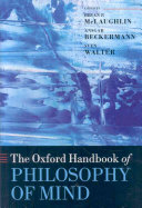 The Oxford Handbook of Philosophy of Mind