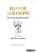 FLOWER ARRANGING For every day and special occasions