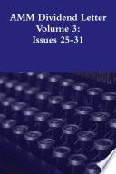 AMM Dividend Letter Volume 3: Issues 25-31