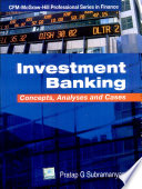 Investment Banking:Concepts, Analysis & Cases