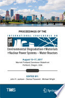 Proceedings of the 18th International Conference on Environmental Degradation of Materials in Nuclear Power Systems – Water Reactors