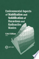 Environmental Aspects of Stabilization and Solidification of Hazardous and Radioactive Wastes