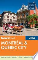 Fodor's 2014 Montraeal & Quaebec City